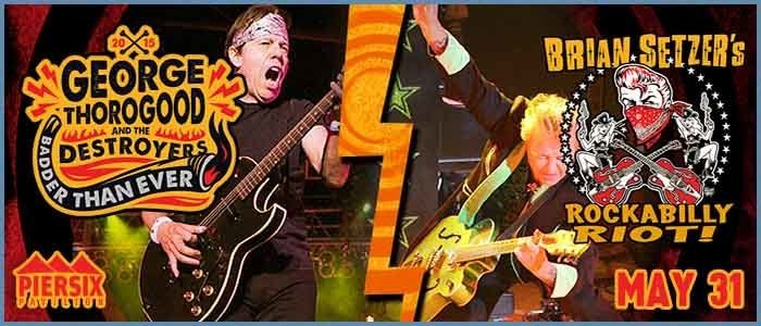 George Thorogood and The Destroyers & Brian Setzer's Rockabilly Riot